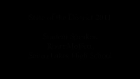 Thumbnail for entry Katy ISD 2011 State of the District: Student Speaker, Rhett Moffett, Seven Lakes HS