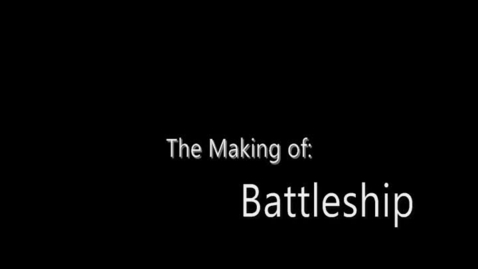 Thumbnail for entry The Making of: Battleship (Outtakes)