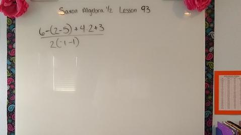 Thumbnail for entry Saxon Algebra 1/2 Lesson 93