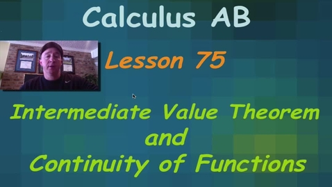 Thumbnail for entry Lynch - AP Calculus AB: Lesson 75