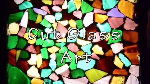 Thumbnail for entry Cut Glass Artwork