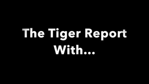 Thumbnail for entry 2017 05 05 Tiger TV