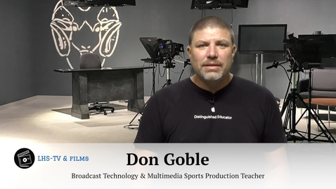 Thumbnail for entry Don Goble -  Ladue High School Broadcast Technology and Multimedia Sports Production Program