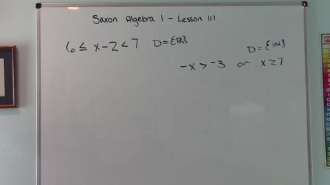 Thumbnail for entry Saxon Algebra 1 - Lesson 111 - Conjunctions & Disjunctions