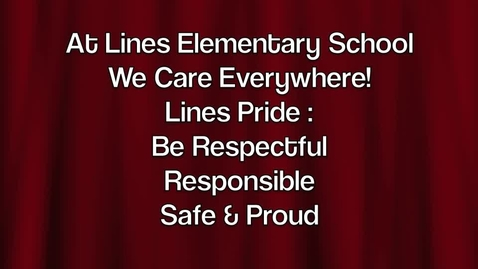 Thumbnail for entry Lines Elementary Oct. 2011 on How To Treat Others - Lines Pride