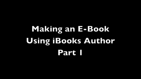 Thumbnail for entry Creating an iBooks Author Part 1
