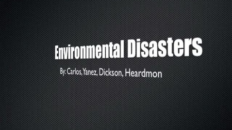 Thumbnail for entry Environmental Disasters