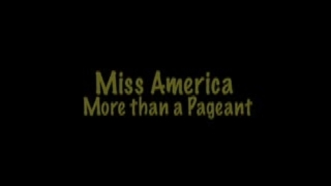 Thumbnail for entry Miss America Organization