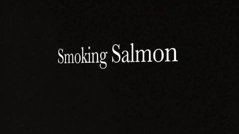 Thumbnail for entry Smoking SalmonDocumentary