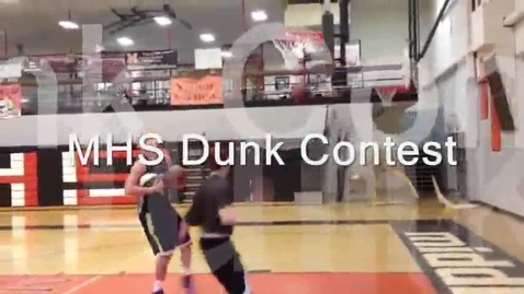 Thumbnail for entry MHS Dunk Contest