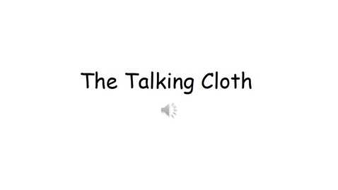 Thumbnail for entry The Talking Cloth