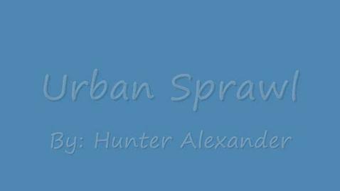 Thumbnail for entry Urban Sprawl