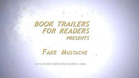Thumbnail for entry Fake Mustache Book Trailer Teaser