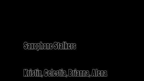 Thumbnail for entry Saxophone Stalkers - WSCN 2014/2015