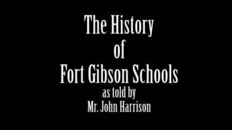 Thumbnail for entry History of Fort Gibson Schools