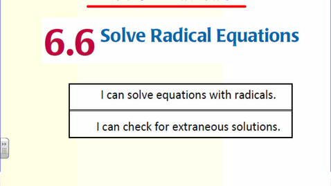 Thumbnail for entry Solving radical equations with variables on both sides