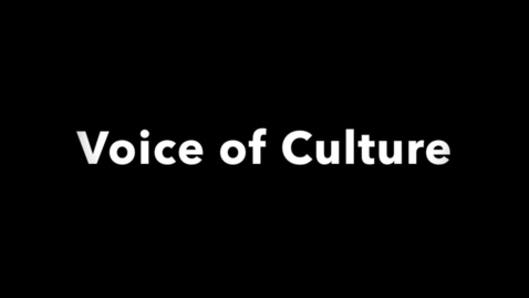 Thumbnail for entry Voice of Culture