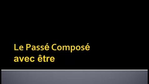 Thumbnail for entry Le Passé Composé avec être
