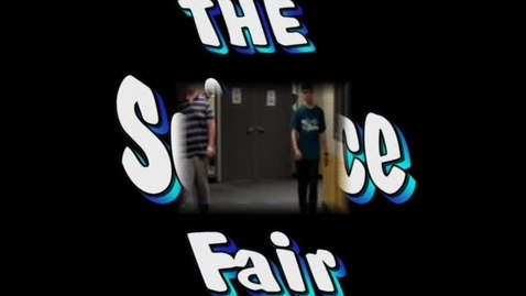 Thumbnail for entry The Science Fair