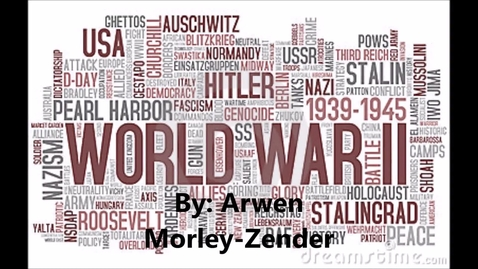 Thumbnail for entry Arwen Morley-Zender: WWII
