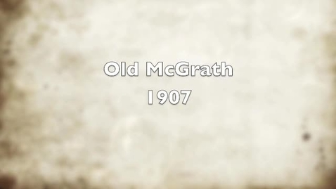 Thumbnail for entry Old McGrath
