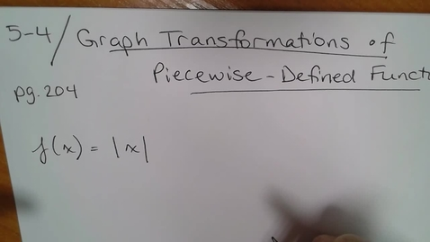 Thumbnail for entry Algebra H (5-4) Absolute Value Transformations