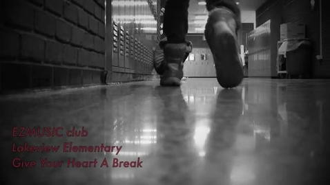 Thumbnail for entry Give your heart a break (Lakeview Edition)