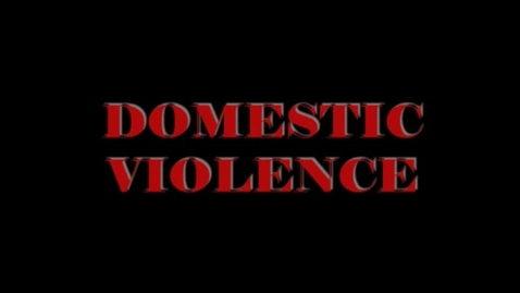 Thumbnail for entry Domestic Violence by Mackenzie Delaune