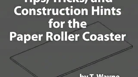 Thumbnail for entry Paper Roller Coaster : Tips