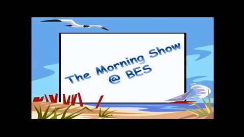 Thumbnail for entry The Morning Show @ BES - May 20, 2016