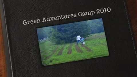 Thumbnail for entry Green Adventures Camp 2010