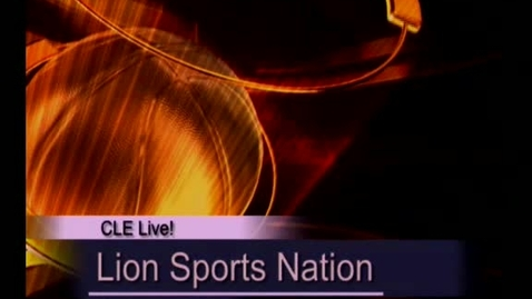 Thumbnail for entry CLE Live! Lion Sports Nation