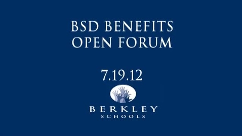Thumbnail for entry BSD Benefits Forum - Cabrini Edition - 7/19/12