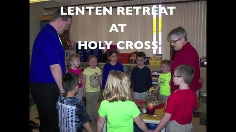 Thumbnail for entry Lenten Retreat