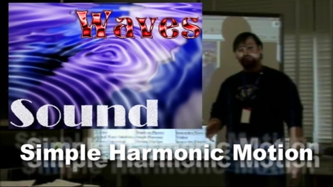 Thumbnail for entry Introduction to Simple Harmonic Motion
