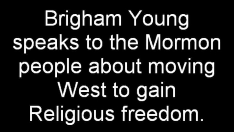 Thumbnail for entry The Mormons move West