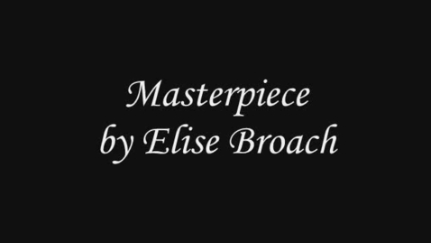 Thumbnail for entry Masterpiece