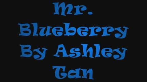 Thumbnail for entry Mr.Blueberry
