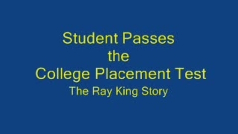Thumbnail for entry Student Passes the College Placement Test