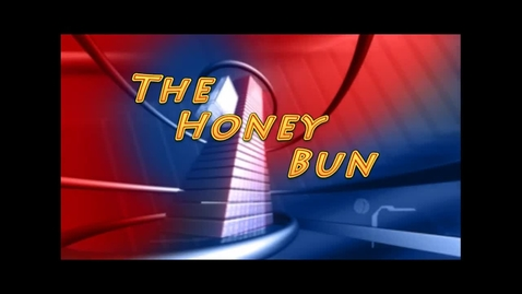 Thumbnail for entry The Honey Bun
