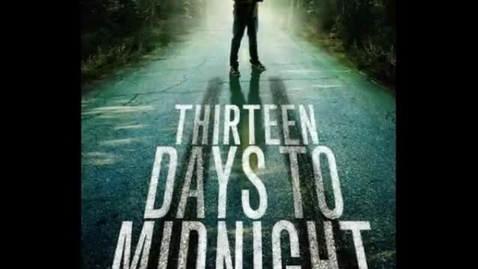 Thumbnail for entry Thirteen Days To Midnight