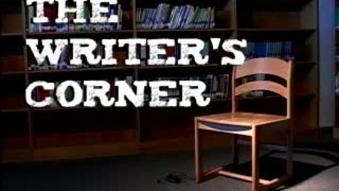 Thumbnail for entry Writer's Corner