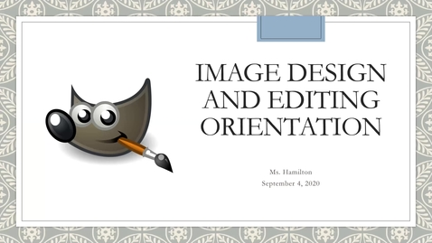 Thumbnail for entry Image Design and Editing Orientation Part 1 - September 4, 2020