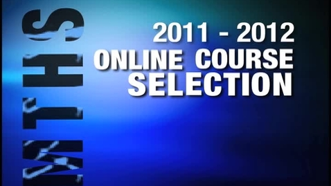 Thumbnail for entry 2011 Course Selection Video