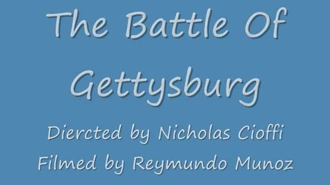 Thumbnail for entry The Battle of Gettysburg