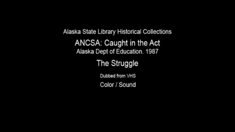 Thumbnail for entry ANCSA: Caught in the Act