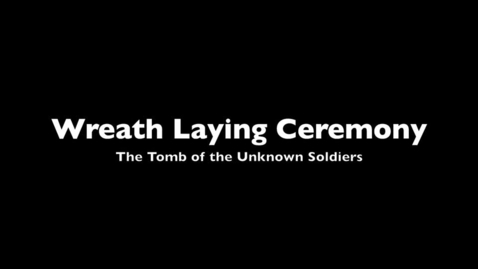 Thumbnail for entry Wreath Laying Ceremony (ECE)