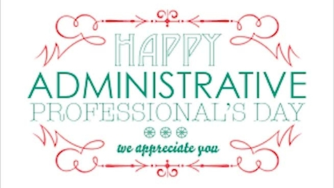 Thumbnail for entry Happy Administrative's Professional Day 2020!