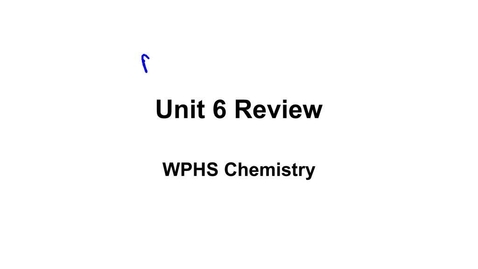 Thumbnail for entry THS_Robertson_Chem6_Review