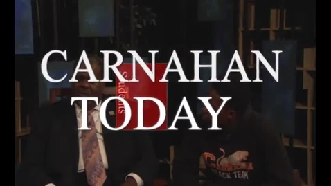 Thumbnail for entry Carnahan Today Visits with Micai Easley & Darren Seals